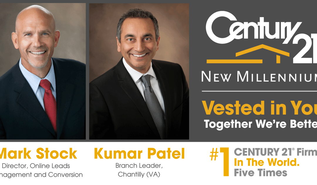 CENTURY 21 New Millennium Welcomes Mark Stock, Kumar Patel to New Staff Positions